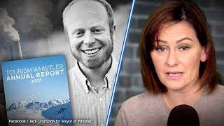 "Whistler Mayor's attempt to ""blackmail"" oil company BACKFIRES | Sheila Gunn Reid"