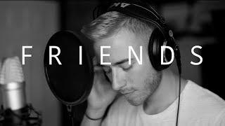 Friends - Justin Bieber & BloodPop (Cover)