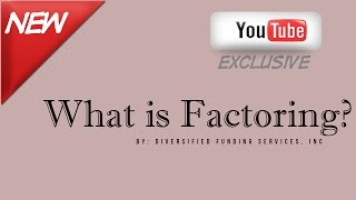 What is Factoring? - How Accounts Receivable Factoring Works