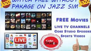 Watch Free Movies, Live TV Channels, with JazzTube on Mobilink JAZZ  october 20, 2017