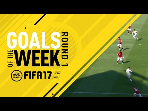 FIFA 17 - Goals of the Week - Round 1
