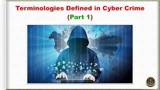 Terminologies Defined in Cyber Crime (Part 1)