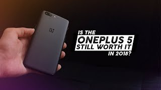 Is the Oneplus 5 Still Worth It in 2018? - Oneplus 5 Re-Review - Gearbest