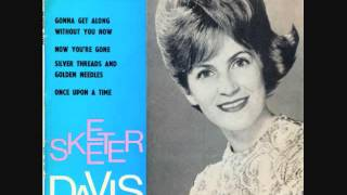 Watch Skeeter Davis Silver Threads And Golden Needles video