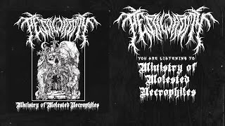 PESTILECTOMY - MINISTRY OF MOLESTED NECROPHILES [OFFICIAL STREAM] (2020) SW EXCLUSIVE