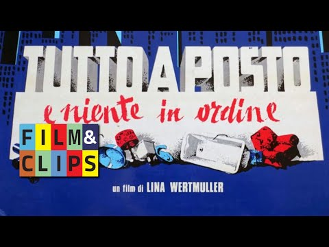 Tutto a posto niente in ordine - Lina Wertmuller Film Completo by Fiilm&Clips