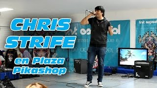 Chris Strife en Plaza Pikashop