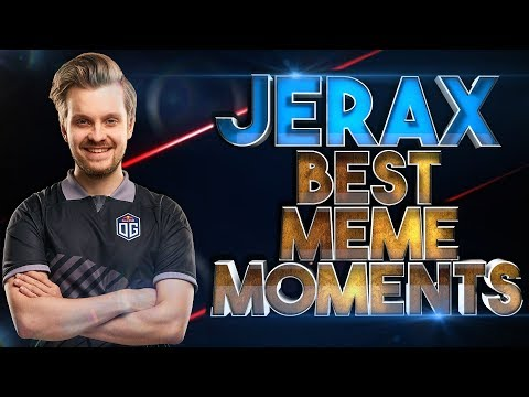 JerAx – A Tribute to the God of Memes - The Art of Memeing & Outplaying everyone in Dota 2