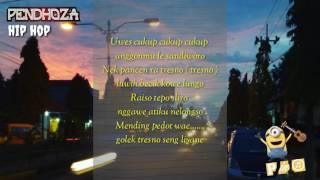 Mending pedot (lirik) Pendosa hip hop