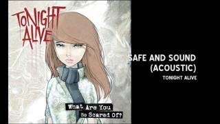 Watch Tonight Alive Safe & Sound video