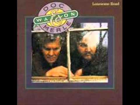 Doc Watson - Look up, Look down that lonesome road