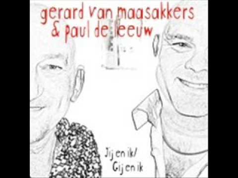 Paul De Leeuw - Jij En Ik - Gerard Van Maasakkers