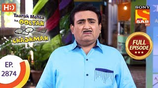 Taarak Mehta Ka Ooltah Chashmah - Ep 2874 - Full Episode - 2nd December 2019
