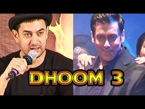 Dhoom 3 : Aamir khan all praises for Salman Khan