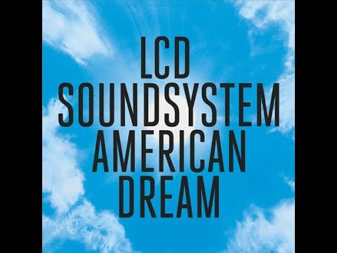 LCD Soundsystem - how do you sleep?