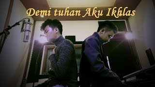 Demi Tuhan Aku Ikhlas - Armada ft. Ifan Seventeen Cover by SILKIE Studio Project