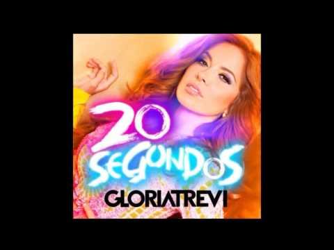 Gloria Trevi - 20 Segundos (Audio) Oficial
