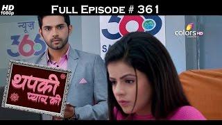 Thapki Pyar Ki - 26th June 2016 - थपकी प्यार की - Full Episode HD
