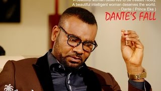 Dante's Fall Nigerian Movie [Official Trailer] - Prince Eke
