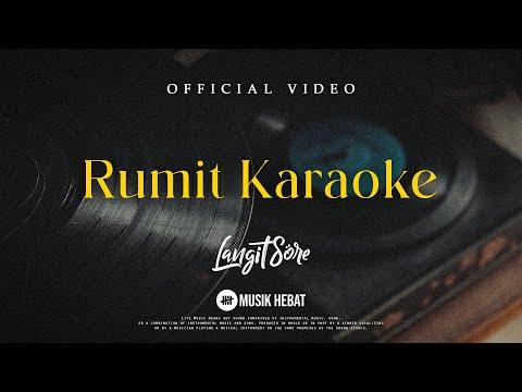 LANGIT SORE : RUMIT [Karaoke Version]