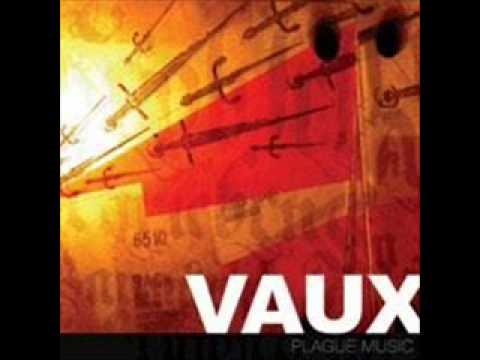 Vaux - Celibate Good Times