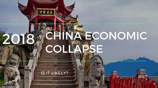China Economic Collapse 2018