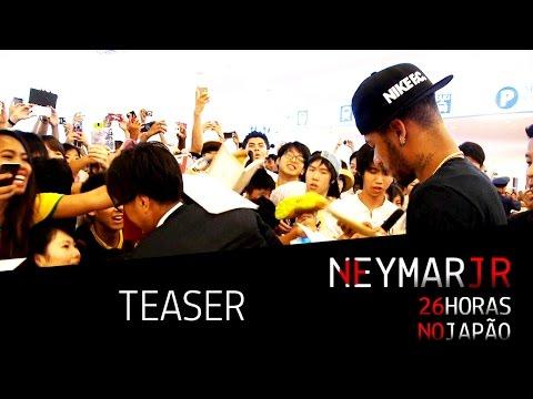 Neymar Jr - #26horasnojapão (teaser) video