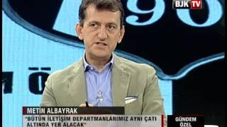 METİN ALBAYRAK VE BÜLENT ÜLGEN BJK TV'DE