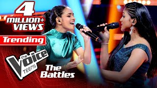 The Battles : Adithya Weliwatta V Praveena Thathsarani | Me Koi Yanne | The Voice Teen Sri Lanka