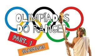 Olimpíadas Do Rangel pt. 1