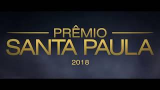 O ENCONTRO | PRÊMIO SANTA PAULA 2018