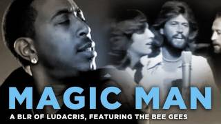 """""""Magic Man"""" --  a bad lip reading of Ludacris and The Bee Gees"""