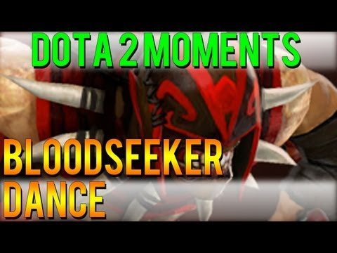 Dota 2 Moments - Bloodseeker Dance