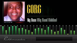 Gorg - My Rum (Big Band Riddim) [Soca 2014]
