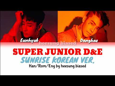 Download SUPER JUNIOR D&E 슈퍼주니어 D&E - Sunrise KR Ver. Color Coded s Han/Rom/Eng by heesung biased Mp4 baru