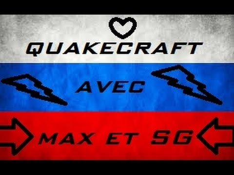 Minecraft - Quakecraft en mode Russia! Délire #1 ... [FR HD]