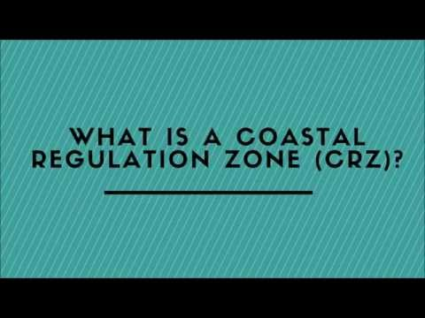 What Is A Coastal Regulation Zone (CRZ)?