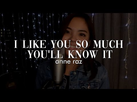 I Like You So Much You'll Know It - Tagalog Version (cover)