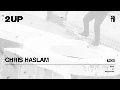 Chris Haslam - 2UP | 2018