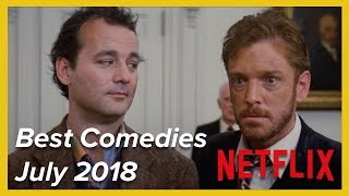 The Best Comedies on Netflix — July 2018