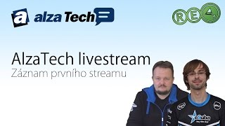 Záznam: První živý stream AlzaTech z klubu Re-Load!