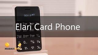 Обзор ультратонкого телефона Elari Card Phone