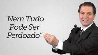 """""""Nem Tudo Pode Ser Perdoado"""" - Sérgio Lima"""