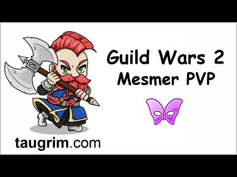 Guild Wars 2 PVP: Mesmer 
