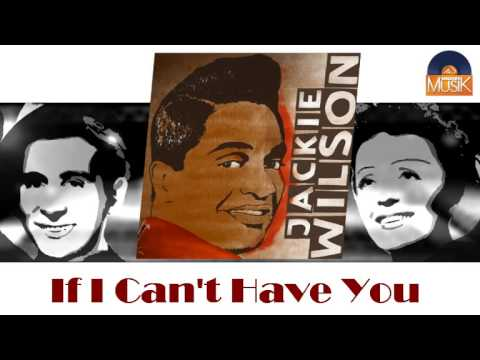 Jackie Wilson - If I Can't Have You (HD) Officiel Seniors Musik