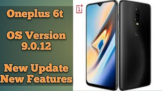 #oneplus6t #update #newfestures Oneplus 6t OS Version 9.0.12 New update and features  review