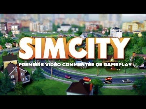 SimCity - Première vidéo commentée de Gameplay ! [officiel]