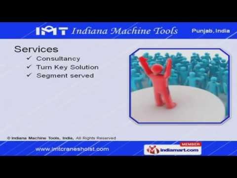 Cranes by Indiana Machine Tools, India, Mandi Gobindgarh