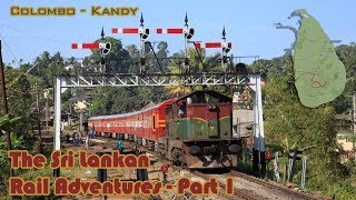 The Sri Lankan Railways - Part 1 Colombo to Kandy - Semaphores, Token exchanges and more.