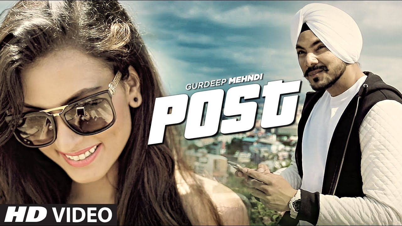 Gurdeep Mehndi: Post Video Song | Latest Punjabi Song 2017